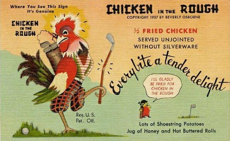 Vintage Chicken in the Rough restaurant sign
